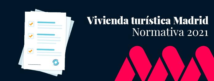 Normativa de vivienda turística para el municipio de Madrid en 2021